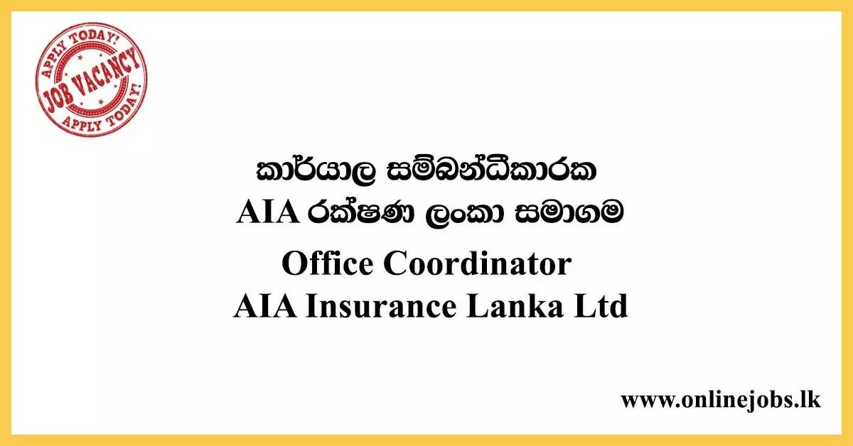 Office Coordinator - AIA Insurance Lanka Ltd Vacancies