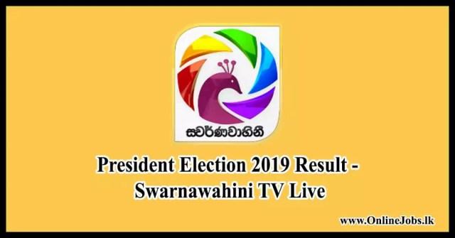President Election 2019 Result - Swarnawahini TV Live