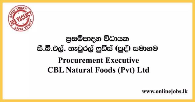 Procurement Executive CBL Natural Foods (Pvt) Ltd