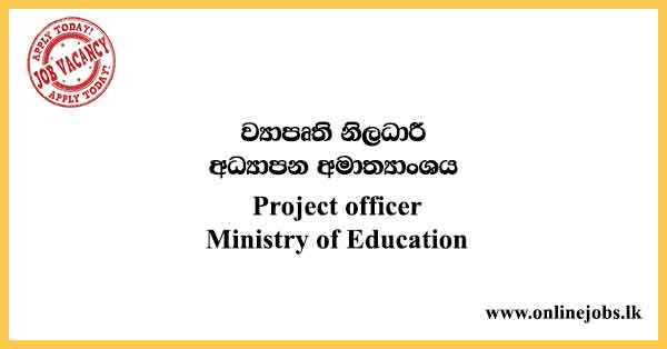Project officer - Ministry of Education