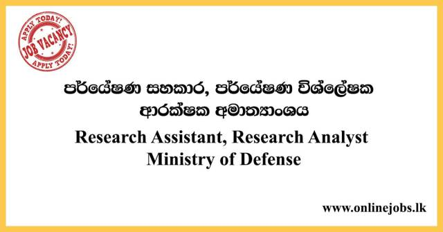 Research Assistant, Research Analyst - Ministry of Defense