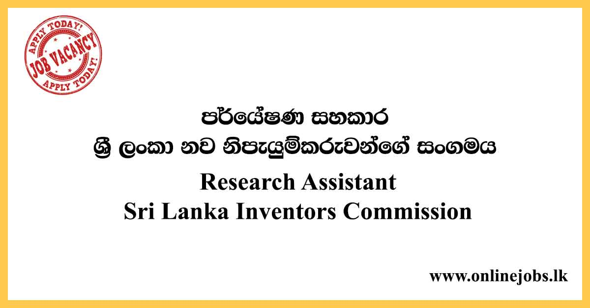 Research Assistant - Sri Lanka Inventors Commission Vacancies 2020