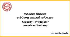 Security Investigator - American Embassy Vacancies 2020