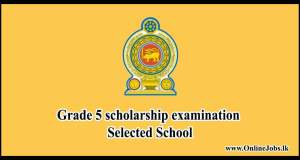 Selected School : Grade 5 scholarship examination