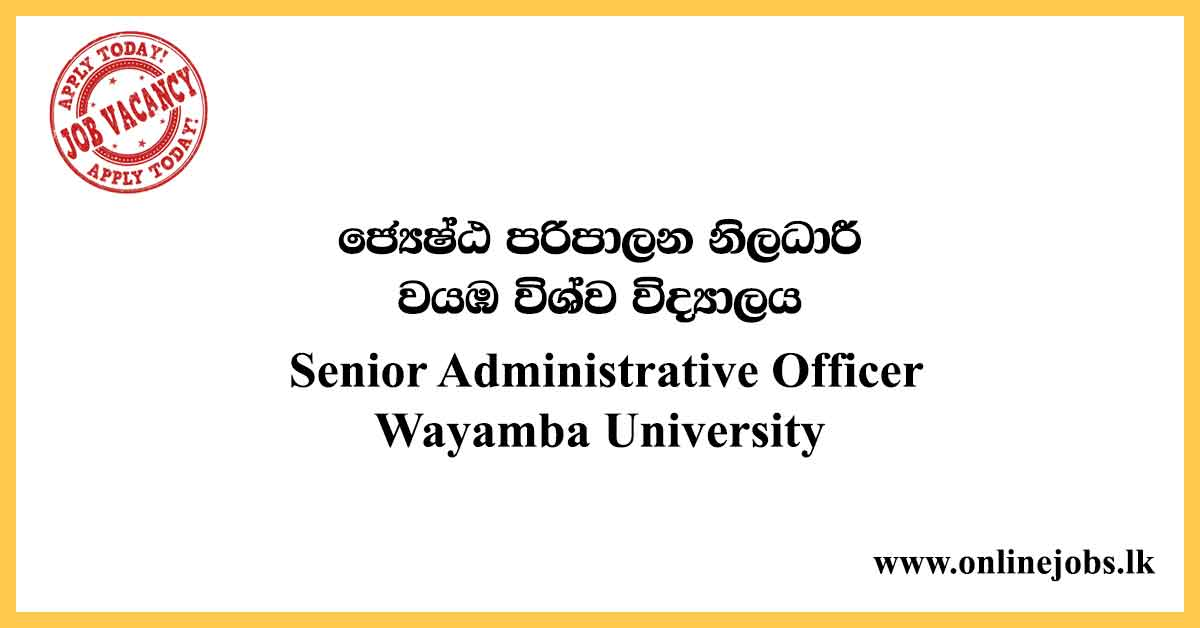 Senior Administrative Officer - Wayamba University