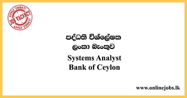 Systems Analyst - Bank of Ceylon