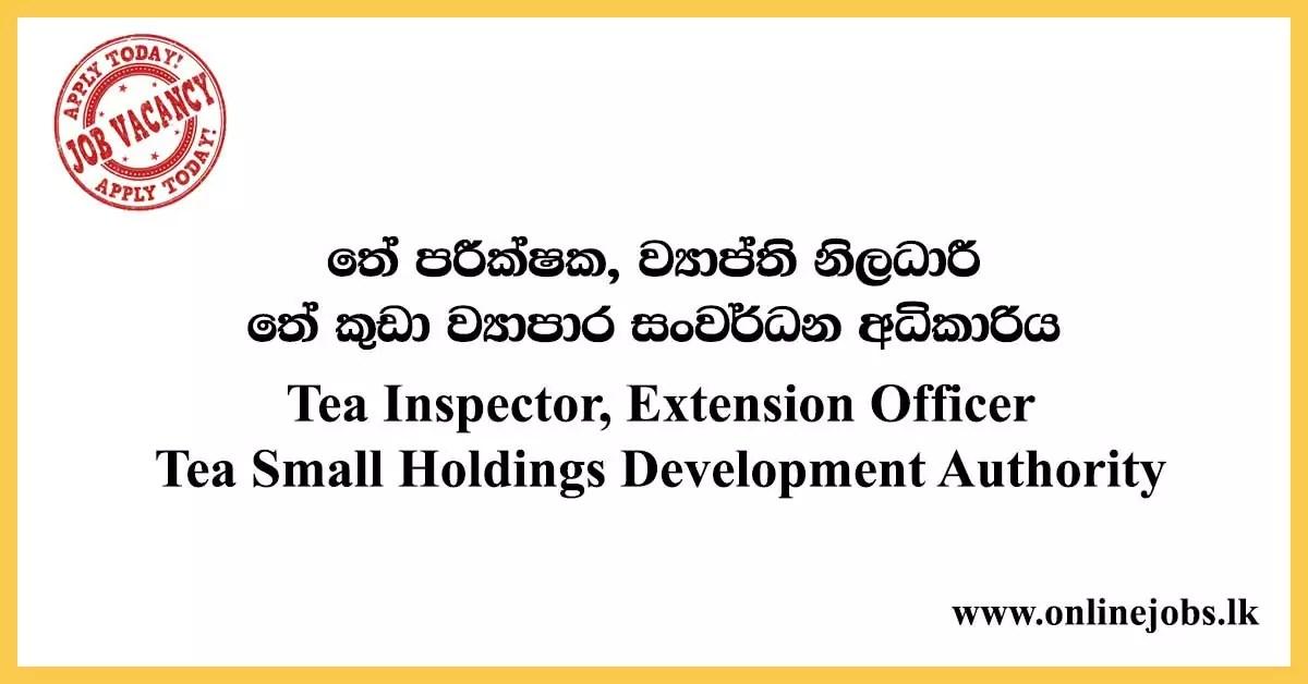 Officer - Tea Small Holdings Development Authority Vacancies
