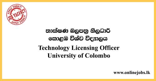 Applications are invited for theTechnology Licensing Officerjob vacancy at the University of Colombo.