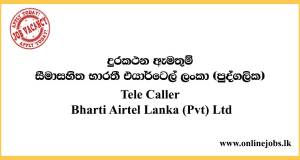 Tele Caller Bharti Airtel Lanka (Pvt) Ltd Job Vacancies