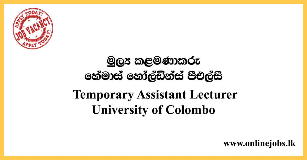 Temporary Assistant Lecturer University of Colombo