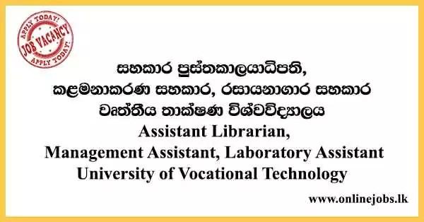 Laboratory Assistant - University of Vocational Technology Vacancies 2021