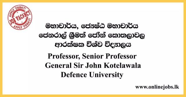 Professor, Senior Professor - General Sir John Kotelawala Defence University