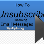 How to Unsubscribe Messages coming into Email Account