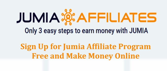 How to SignUp for Jumia Affiliate Program Free and Make Money Online