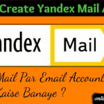 5 Easy Steps to Create a Yandex Account – www.Mail.Yandex.com Registration