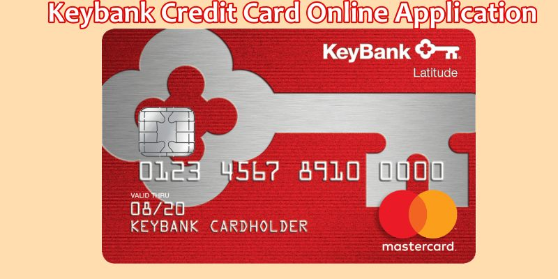 www.key.com Credit Cards – Keybank Credit Card Online Application