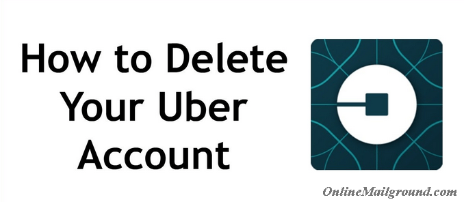 Guideline on How to Delete Your Uber Account Here