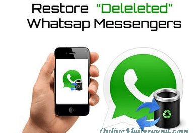 How to Restore Your deleted Whatsapp Messages