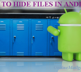How to Hide Files in Android Phones