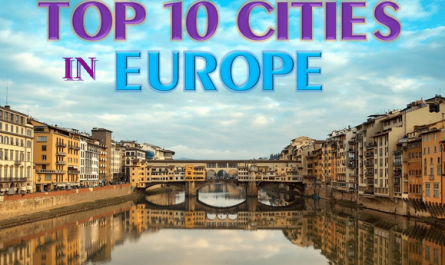 List of the Top 10 European Cities