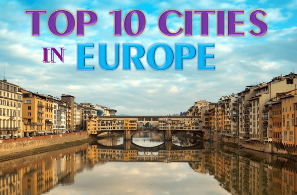 2018 Top 10 European Cities for Tourist Visit