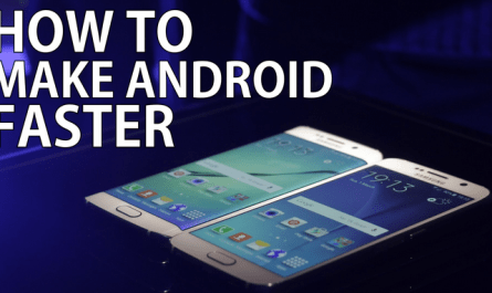How to Make Android Phones Run Faster
