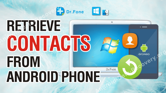 How to Retrieve Android Device Lost Contacts
