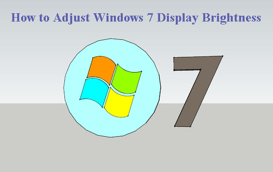 How to Adjust Windows 7 Display Brightness to Save your Battery Life