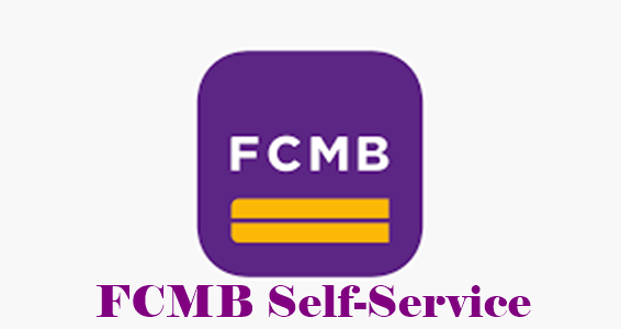 How to Use FCMB Self-Service For Mobile Banking