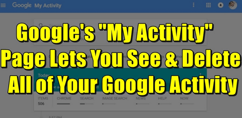 How To Completely Delete All your Google Activity