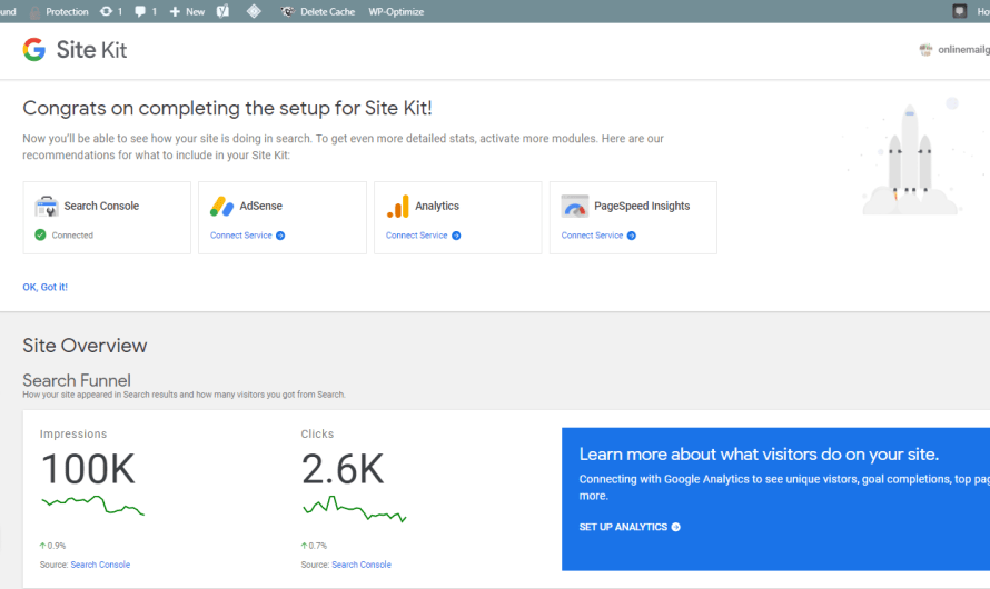 Use Site Kit by Google Plugin to Connect Your Analytics, AdSense, PageSpeed Insights and more to come