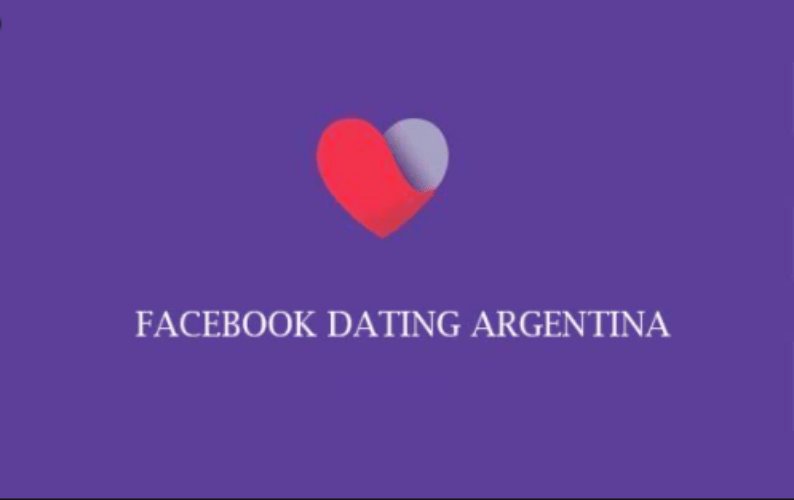 Facebook Dating Argentina | How To Get The Right Dating Match