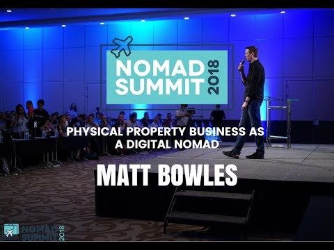 Working a Physical Flip Key Property Industry as a Digital Nomad – Matt Bowles – 2018 Nomad Summit