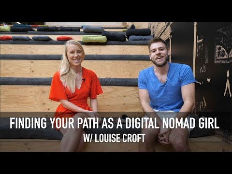 FINDING YOUR PATH AS A DIGITAL NOMAD GIRL (Interview with Louise Croft)