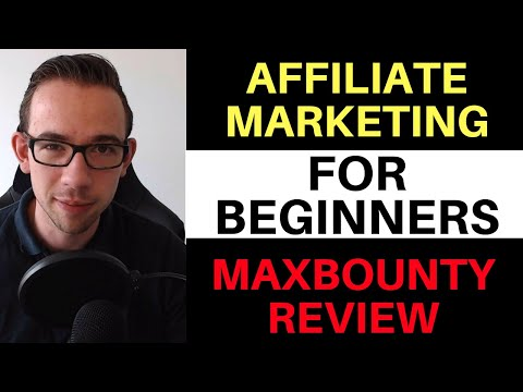 Affiliate Marketing For Beginners: Maxbounty Marketing campaign Review [2019]