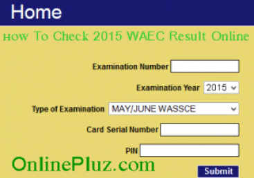How To Check 2015 WAEC Result Online