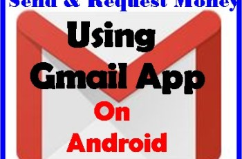 Send & Request Money Using Gmail App