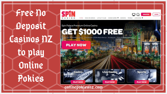 Free No Deposit Casinos NZ to play Online Pokies
