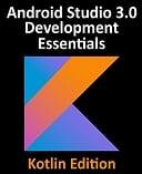Kotlin / Android Studio Development Essentials