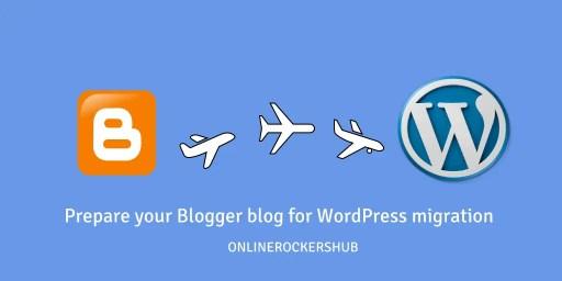 Preparing your blogger blog for easy WordPress migration