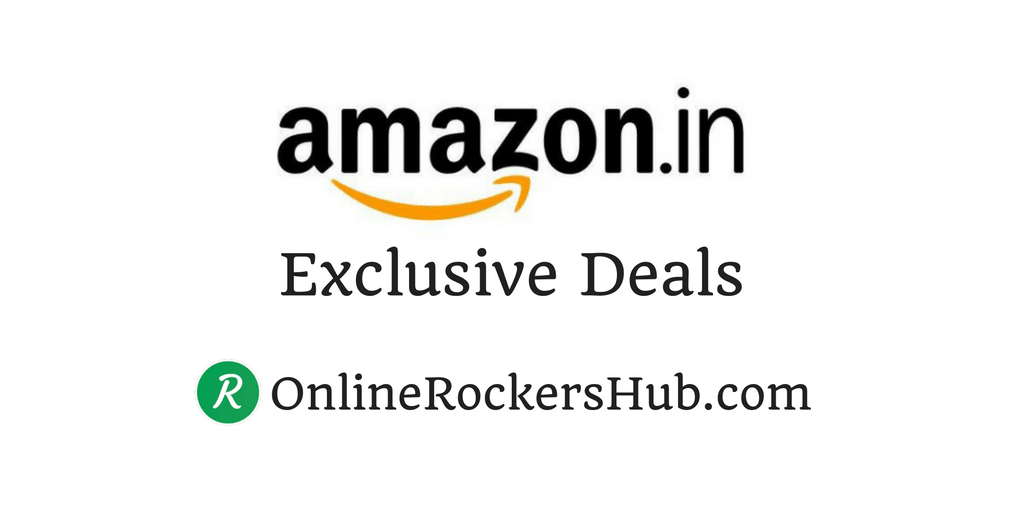 Amazon India exclusive deals at OnlineRockersHub