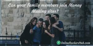 Can your family members join money making sites safely?