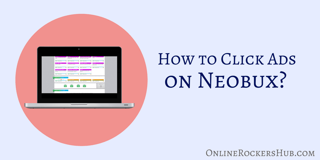 How to Click Ads on Neobux -