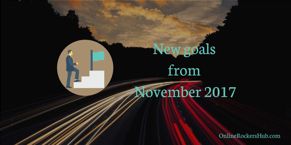 Traffic & Income Report of November 2017 – New Goals