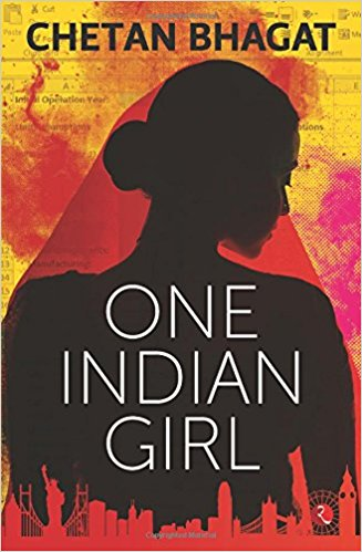One Indian Girl, by Chetan Bhagat