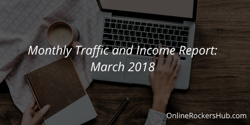 Monthly Traffic and Income Report: March 2018