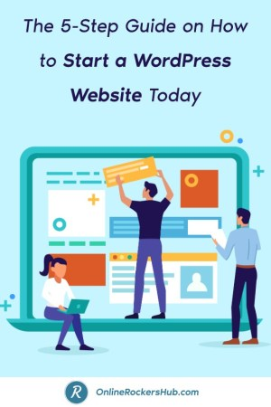 The 5-Step Guide on How to Start a WordPress Website Today - Pinterest Image