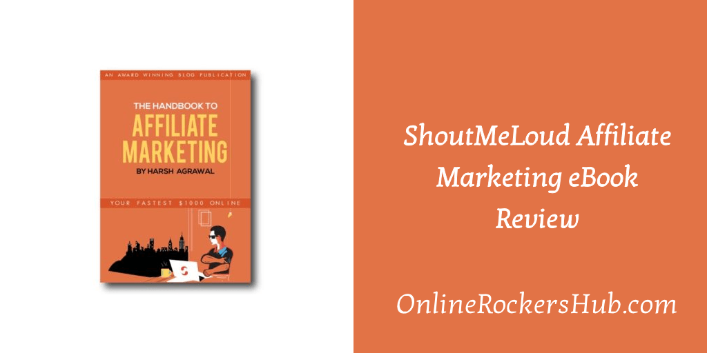 ShoutMeLoud Affiliate Marketing eBook Review: Making $1000 fast