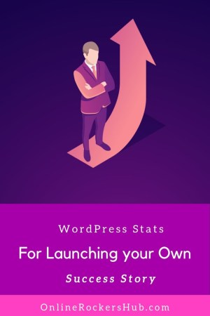 WordPress Stats For Launching Your Own Online Success Story - Pinterest Image