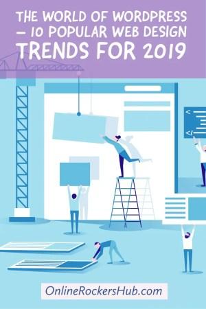 The World of WordPress – 10 Popular Web Design Trends for 2019